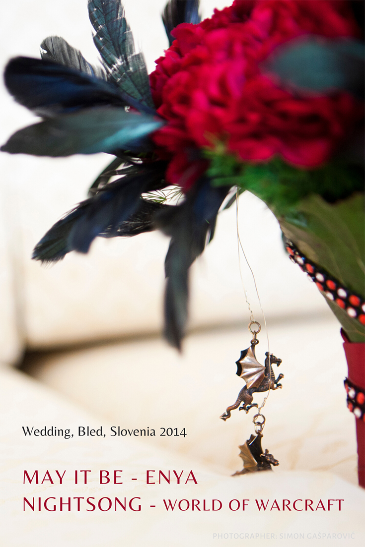 Wedding in Bled, Slovenia 2014. Program: May it be - Enya, Nightsong - World of Warcraft